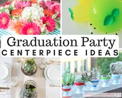 graduation centerpiece ideas 9 creative ideas for graduation centerpieces