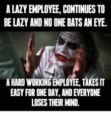 Employee Meme - 25 best memes about lazy employee lazy employee memes
