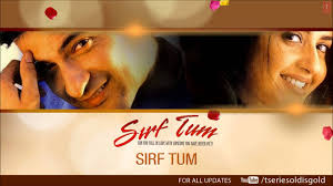 Seeking Theme Song Mp3 Sirf Tum Title Song Audio Sanjay Kapoor Gill