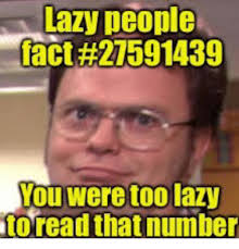 Lazy People Memes - 25 best memes about lazy people lazy people memes