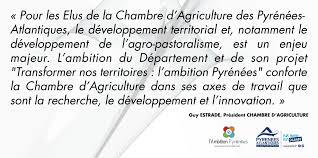chambre agriculture pyr s atlantiques transformer nos territoires l ambition pyrénées le département
