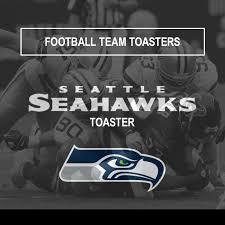 Sports Toasters Seattle Seahawks Toaster Football Team Toasters