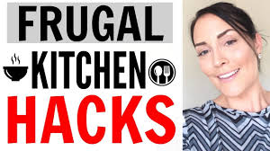 frugal kitchen hacks how to save money and time fast in the