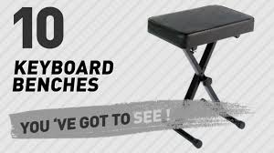 On Stage Keyboard Bench Keyboard Benches Top 10 Collection New U0026 Popular 2017 Youtube