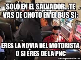 Funny Salvadorian Memes - meme personalizado solo en el salvador te vas de choto en el bus