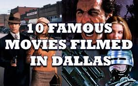 famous movies 10 famous movies filmed in dallas our blog ulr properties