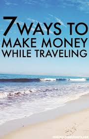 how to make money while traveling images How to make money while traveling 7 ways jpg