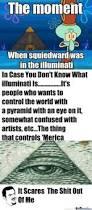 squidward was in the illuminati by ariellapuz13 meme center
