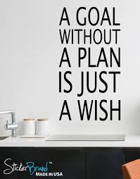 quote goals are dreams with deadlines a goal without a plan is just a wish quote 6039 goal