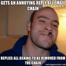 Creating A Meme - 102 email chain happened today at mckinsey people started