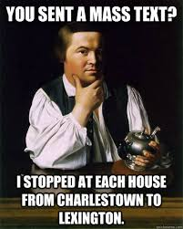 Mass Text Meme - you sent a mass text i stopped at each house from charlestown to