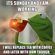 Its Sunday Meme - its sunday and i am working pictures photos and images for