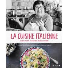 livre cuisine italienne la cuisine italienne relié giuseppe messina annabelle schachmes