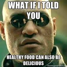 Healthy Food Meme - healthy food meme food