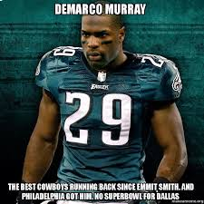 Murray Meme - demarco murray the best cowboys running back since emmit smith and