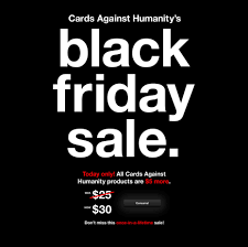 cards against humanity for sale cards against humanity s black friday sale everything is 5 more