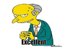 Mr Burns Excellent Meme - mr burns by santacheese62 meme center