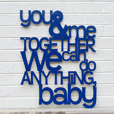 Dave Matthews Love Quotes by You And Me Together Dave Matthews Band Music Quote Sign
