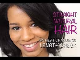 natural hair no heat challenge how to straighten natural hair no heat challenge results and