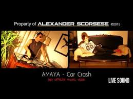 amaya car crash no official music video making of youtube