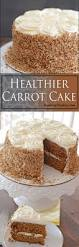 healthier carrot cake super moist with honey sweetened frosting
