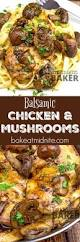 Easy Chicken Dinner Ideas For Family Balsamic Chicken With Mushrooms Recipe Delicious Restaurant