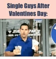 Valentines Day Single Meme - single guys after valentines day livebulloud valentine s day meme