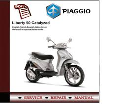 piaggio liberty 50 2t catalyzed workshop service manual on popscreen