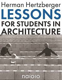 architecture lessons lessons for students in architecture archdaily