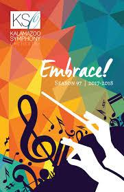 kalamazoo symphony orchestra u0027s 2017 18 season program book by