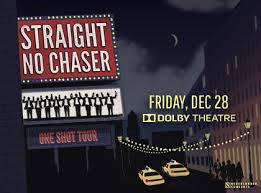 straight no chaser fan club presale straight no chaser dolby theatre