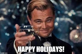 Happy Holidays Meme - why i say happy holidays meme tasitc version mundane spirituality