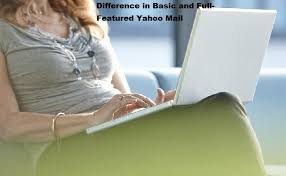mail yahoo basic difference in basic and full featured yahoo mail contact customer