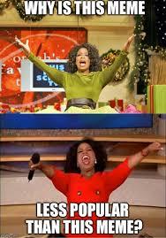 Oprah Winfrey Meme - oprah x2 imgflip
