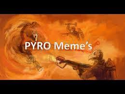 Pyro Meme - tf2 pyro meme compilation youtube