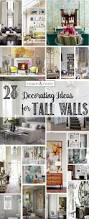 28 creative decorating ideas for tall walls tidbits u0026twine
