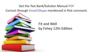 practice test bank for fit and well by fahey 12th edition youtube