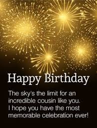 the unforgettable happy birthday cards birthday quotes for cousin quotes birthdays happy