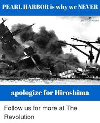 Pearl Harbor Meme - pearl harbor is whv we never political insider ologize for