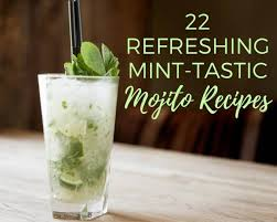 mango mojito recipe 22 refreshing mint tastic mojito recipes just a pinch