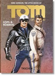 the little book of tom cops u0026 robbers taschen books