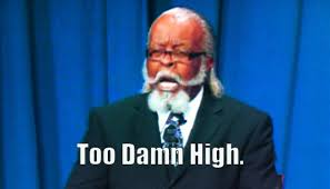 Too Damn High Meme - the rent is too damn high jimmy mcmillan is the reason everyone
