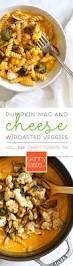 pumpkin mac and cheese with roasted veggies skinnytaste