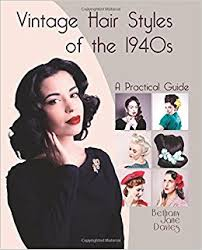 women haircare products in the 1940 vintage hair styles of the 1940s a practical guide bethany jane