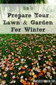 how to prepare your lawn and garden for winter fall gardening
