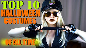 top 10 halloween costume ideas youtube