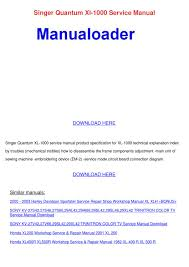 singer quantum xl 1000 service manual by ayanna carnalla issuu