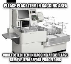 Self Checkout Meme - livememe com scumbag self checkout machine