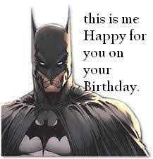 Superhero Birthday Meme - batman birthday meme superheroes the occasional villain