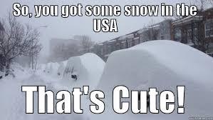 Canada Snow Meme - canada typical snowfall quickmeme